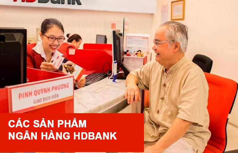 Các sản phẩm ngân hàng HDBank