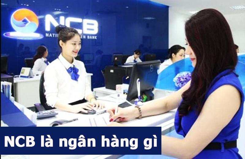 NCB là ngân hàng gi?